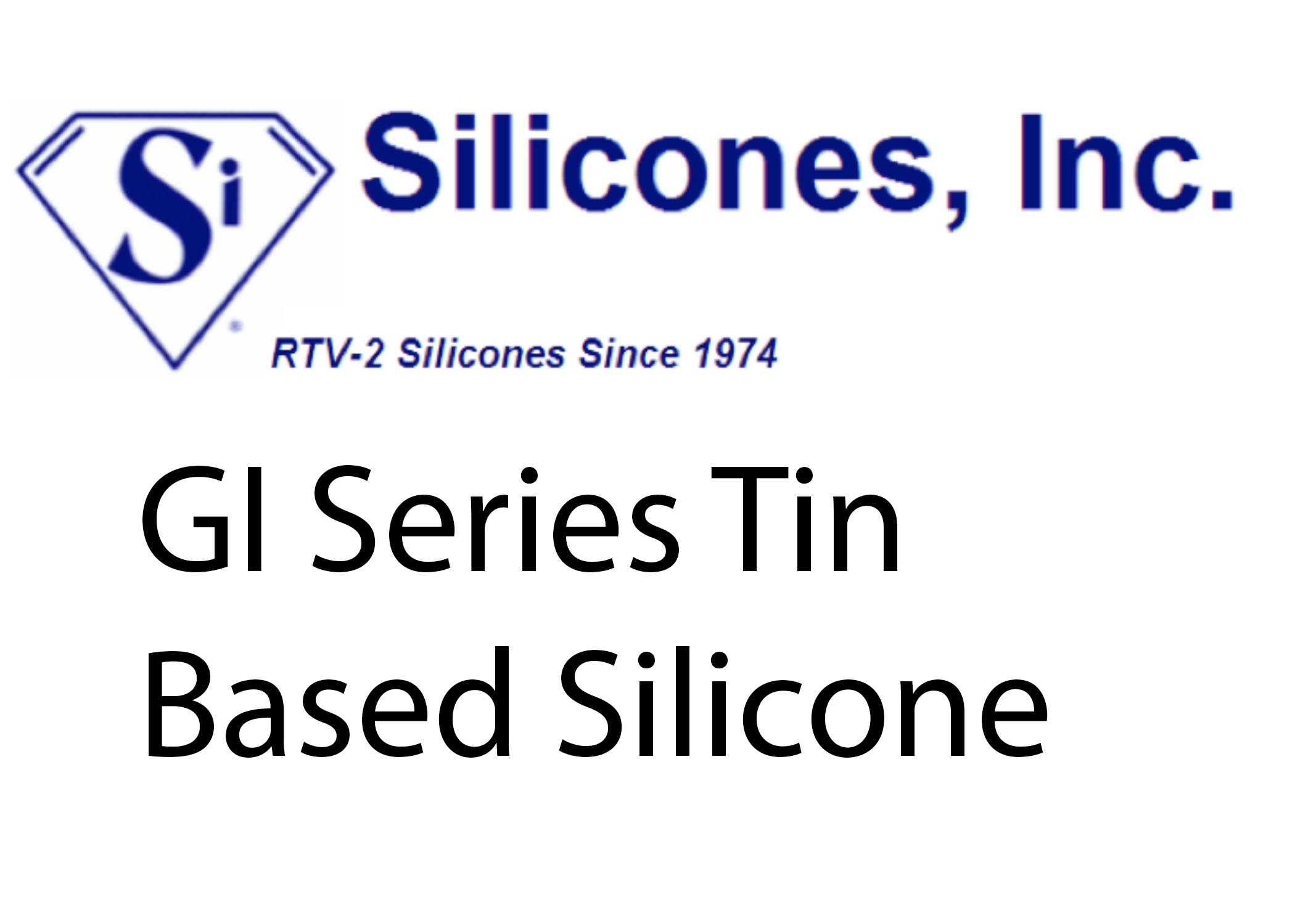 GI Series Tin Based Silicone