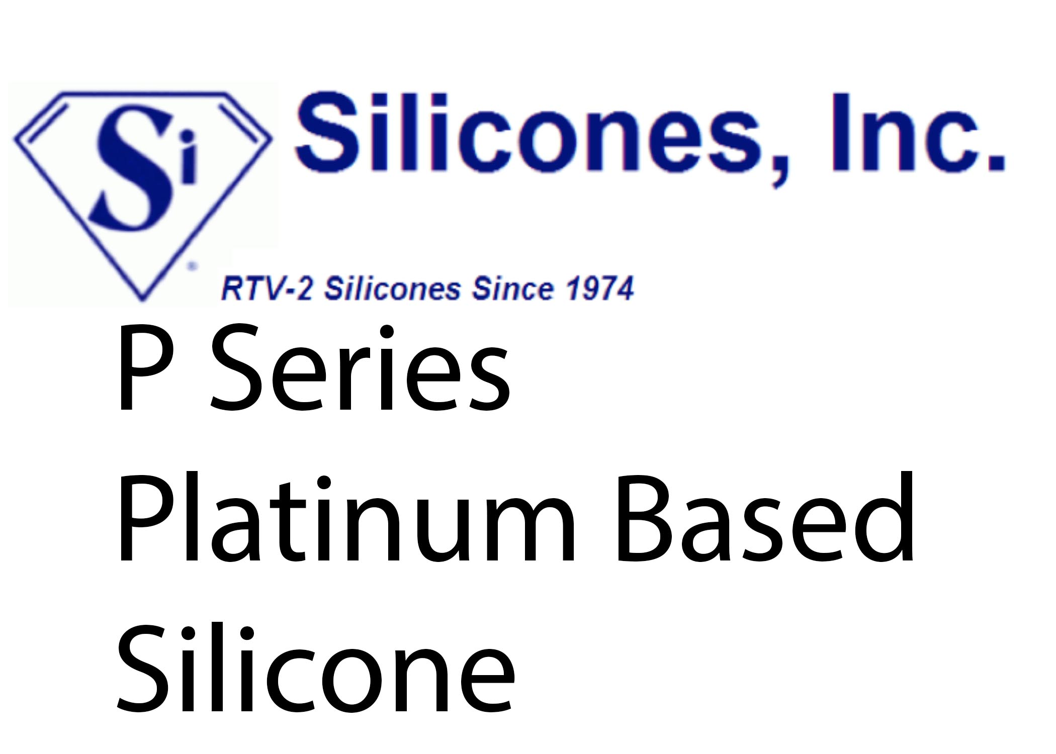 P Series Platinum Based Silicone